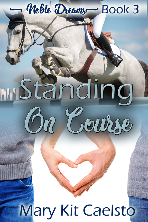 Book Cover: Standing On Course (Noble Dreams 3)