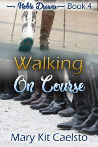 Book Cover: Walking On Course (Noble Dreams 4)