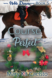 Book Cover: Course Perfect (Noble Dreams 5)