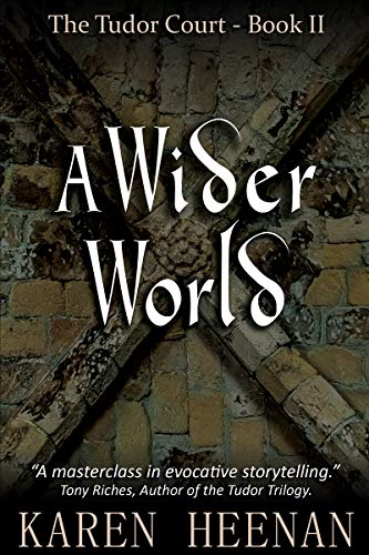 Cover for A Wider World, The Tudor Court book II