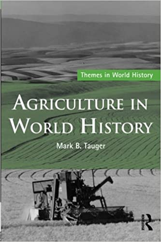 green cover with fields and tractor of Agriculture in World History by Mark B Tauger